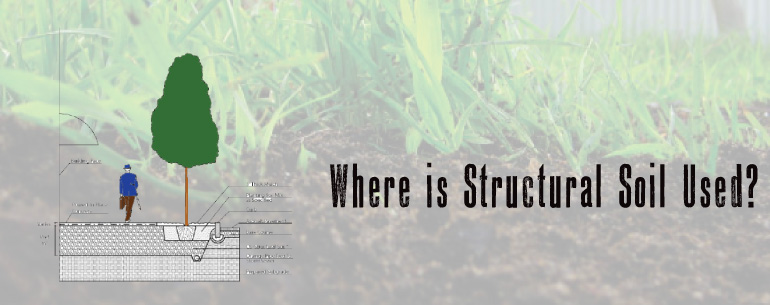 where is structural Soil used
